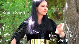 ROZELİN TAKUŞ /ŞEVÊN BÊ TE