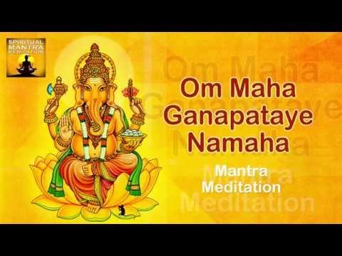 OM MAHA GANAPATAYE NAMAHA Chanting | Ganesha - Vinayaka | Mantra Meditation