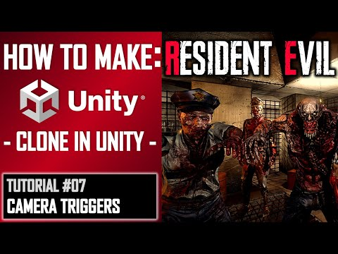 HOW TO MAKE A RESIDENT EVIL GAME IN UNITY - TUTORIAL #07 - CAMERA TRIGGERS IN C# thumbnail