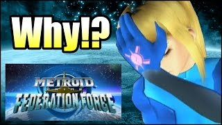 Cancel it! - Metroid Prime: Federation Force is a Big Mistake - Why not Hunters 2? (3DS Gameplay)