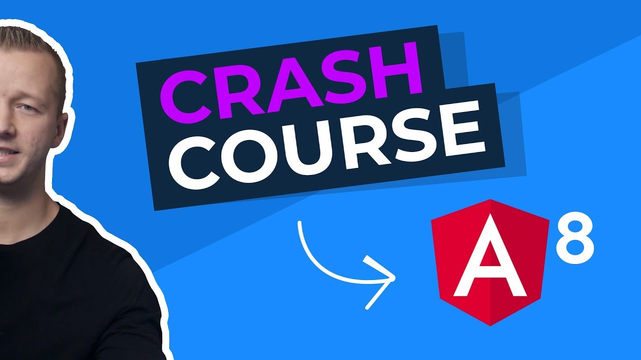 Learn Angular 8 from Scratch for Beginners - Crash Course