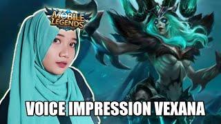 Voice Impression Vexana - MOBILE LEGENDS