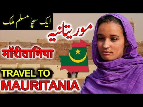 Travel To Mauritania | History And Documentary Mauritania In