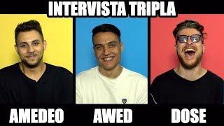 INTERVISTA TRIPLA con Awed , Amedeo Preziosi & Riccardo Dose thumbnail