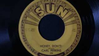 Carl Perkins - Honey don