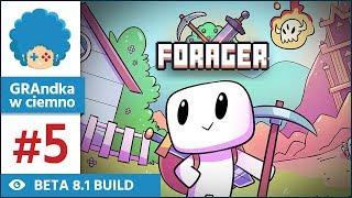Forager PL #5 | BETA 8 | Pierwsze kroki ku magii