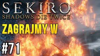 Zagrajmy w Sekiro: Shadows Die Twice [#71] - NAJLEPSZY BOSS W GRZE