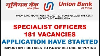Union Bank Of India Specialist Officer Recruitment 2019 | Apply for 181 vacancies | All Details