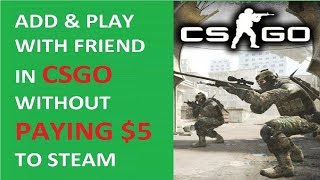 how to play csgo with friends without steam