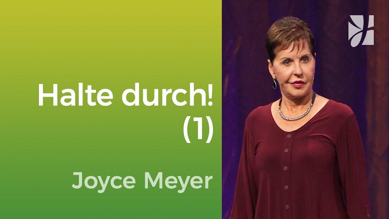 Warum ist durchhalten so schwer? (1) – Joyce Meyer – Mit Jesus den Alltag meistern