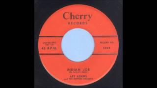 Art Adams - Indian Joe - Rockabilly 45