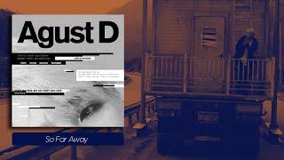 Cover images Agust D - So Far Away feat. Suran [Legendado PT-BR]