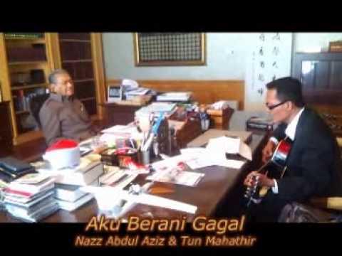 Lagu AKU BERANI GAGAL - Khas buat Tun M