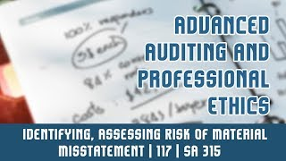 117 | SA 315 | Standards On Auditing | Identifying, Assessing Risk Of Material Misstatement | Part 1