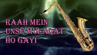 #365:- Raah Mein Unse | Vijaypath | Kumar Sanu, Alka Yagnik| Saxophone Cover by Suhel Saxophonist