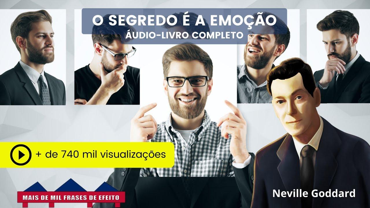 Audio O Segredo é a Emoção Neville Goddard