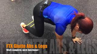 FTX Glutte, Abs & legs | Ruth Cohen - Functional Training Xtreme®