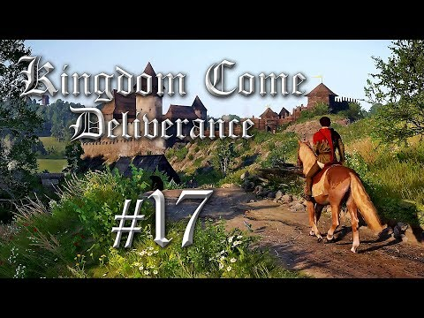 Let's Play Kingdom Come Deliverance German #17 - Kingdom Come Deliverance Deutsch Gameplay