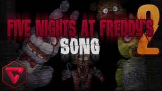 FIVE NIGHTS AT FREDDY'S 2 SONG By iTownGamePlay Canción (+ Descarga)