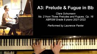 A:3 Prelude and Fugue in Bb (ABRSM Grade 8 piano 2021-2022)
