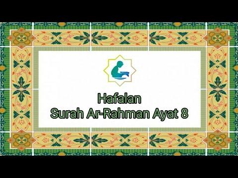 Qs 558 Surah 55 Ayat 8 Qs Ar Rahmaan Tafsir Alquran