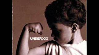 Underdog-Audio Adrenaline w/lyrics
