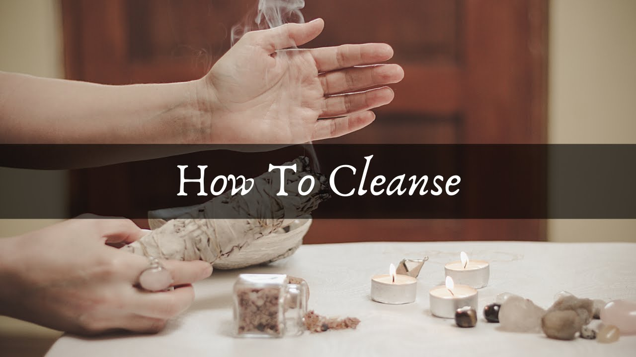 How To Cleanse the Things!
