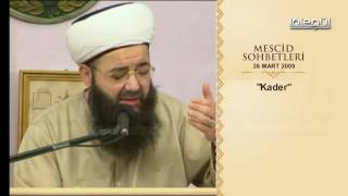 Mescid Sohbetleri -  Kader Lâlegül TV