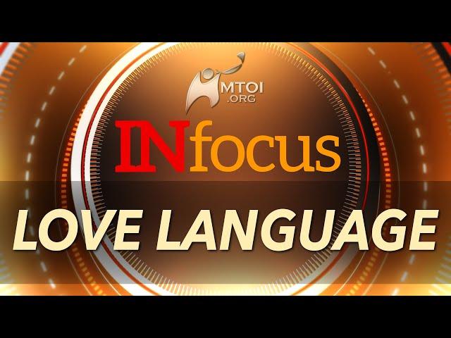 INFOCUS   Love Language