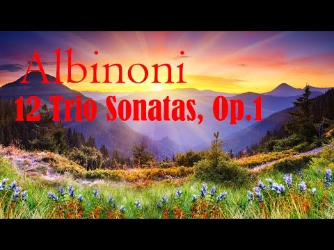 Albinoni - 12 Sonatas a tre (for 2 violins and basso continuo),Op.1