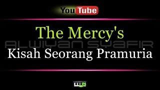 Karaoke The Mercy s Kisah Seorang Pramuria MP3