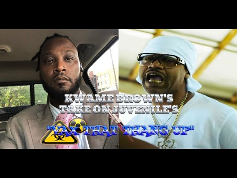 """KWAME BROWN IS DISMAYED BY JUVENILE'S """"VAX THAT THANG UP"""" SONG: """"WHO PAID FOR TH"""