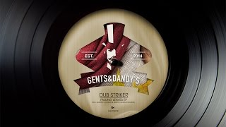 [GENTS028] 03 - Dub Striker - Falling Leaves (Murvin Sound Remix)