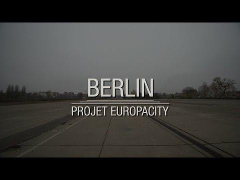 Projet Europacity, Berlin se refait une centralité