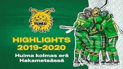 Highlights 2019-20: Huima kolmas erä Hakametsässä