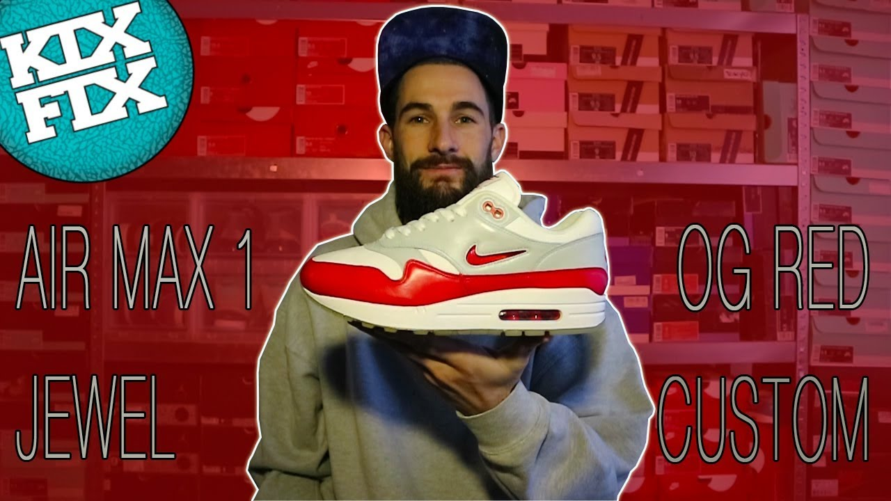 Amplificador siete y media linda  NIKE AIR MAX 1 ONE JEWEL OG RED CUSTOM #4 KIXFIX - YouTube