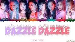 WEKI MEKI  - 'DAZZLE DAZZLE' Lyrics [Color Coded_Han_Rom_Eng]