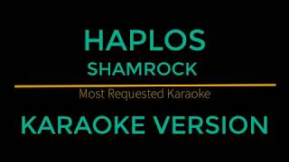 Haplos - Shamrock (Karaoke Version)