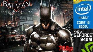 batman arkham knight on hp pavilion 15 ab032tx normal setting 768p core i5 5200u nvidia 940m