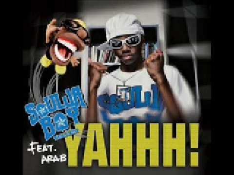 Soulja Boy feat. Arab-Yahhh