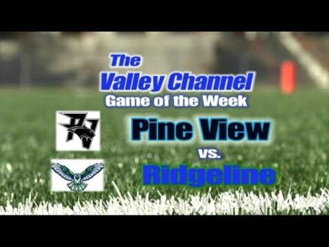 Pine View High School At Ridgeline High School Football Game 8-16-19