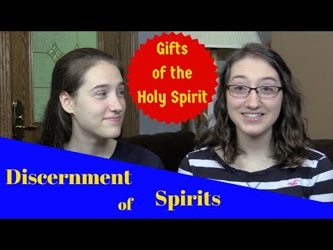 Gifts of the Holy Spirit: Discernment of Spirits