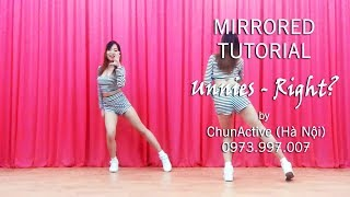 [Hướng Dẫn Nhảy] Unnies(언니쓰) _ Right?(맞지?) Dance Tutorial by ChunActive [MIRRORED]