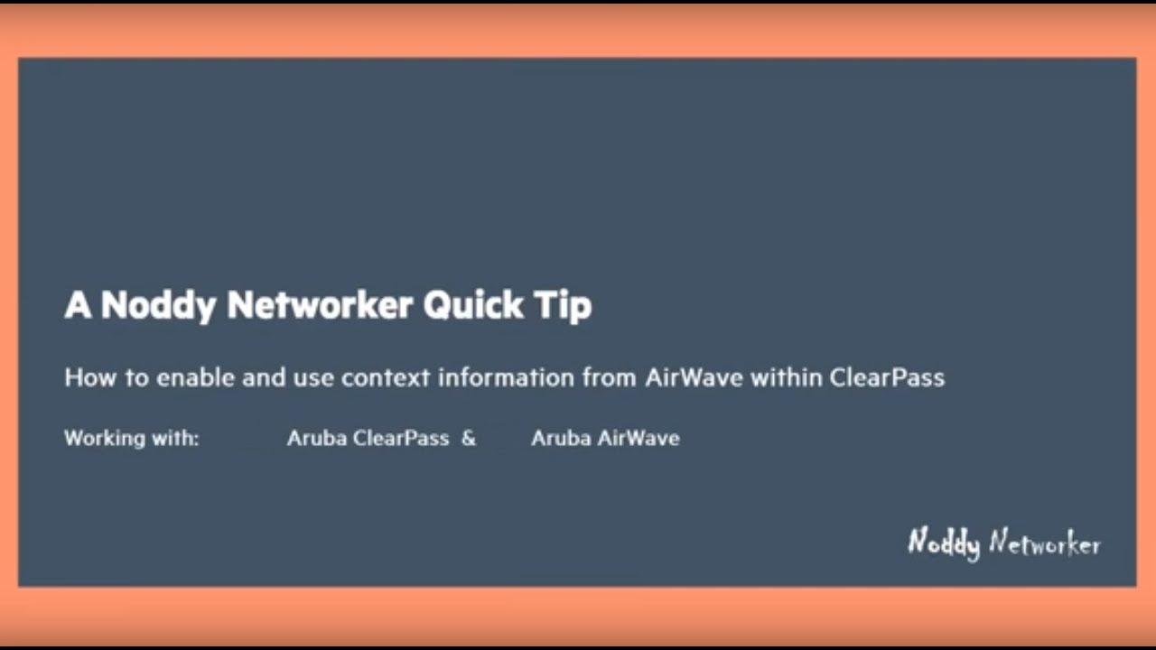 Using Aruba Airwave as an Aruba ClearPass context server