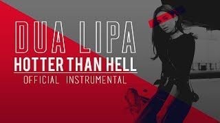 DUA LIPA - Hotter Than Hell (Official Instrumental + Backing Vocals)