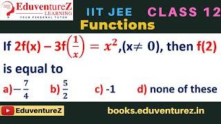 If 2f(x) – 3f(1/x)=x^2,(x≠0), …