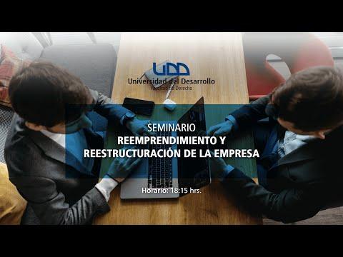 Seminario: Reemprendimiento y reestructuración de la Empresa