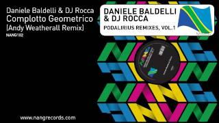Daniele Baldelli & DJ Rocca - Complotto Geometrico (Andy Weatherall Remix)
