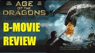 AGE OF DRAGONS ( 2011 ) B-Movie Review