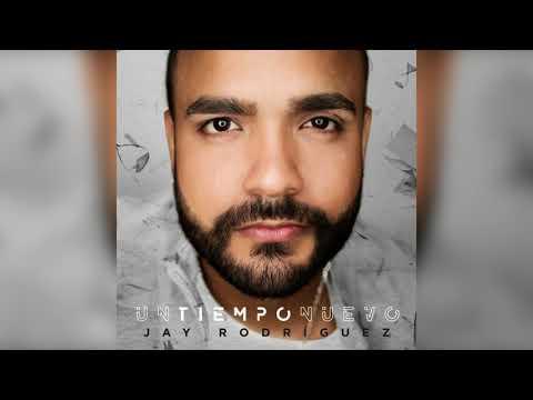 05 Eres Mi Dios - Jay Rodriguez (Merengue) NUEVO 2017!!